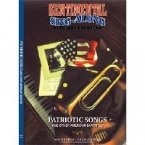 Sentimental Sing Along- Patriotic Songs
