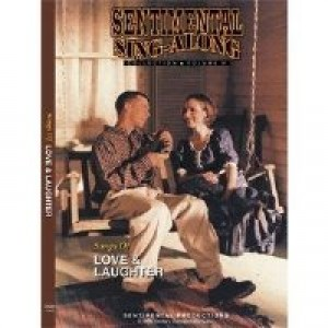 Sentimental Sing Along- Songs Of Love & Laughter