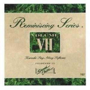 Reminiscing Series Karaoke CDGs Volume 7